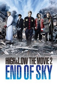 High & Low The Movie 2 End of Sky 2017