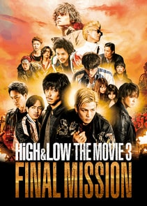 High & Low The Movie 3 Final Mission 2017