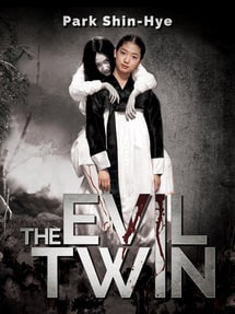 The Evil Twin แฝดผี 2006